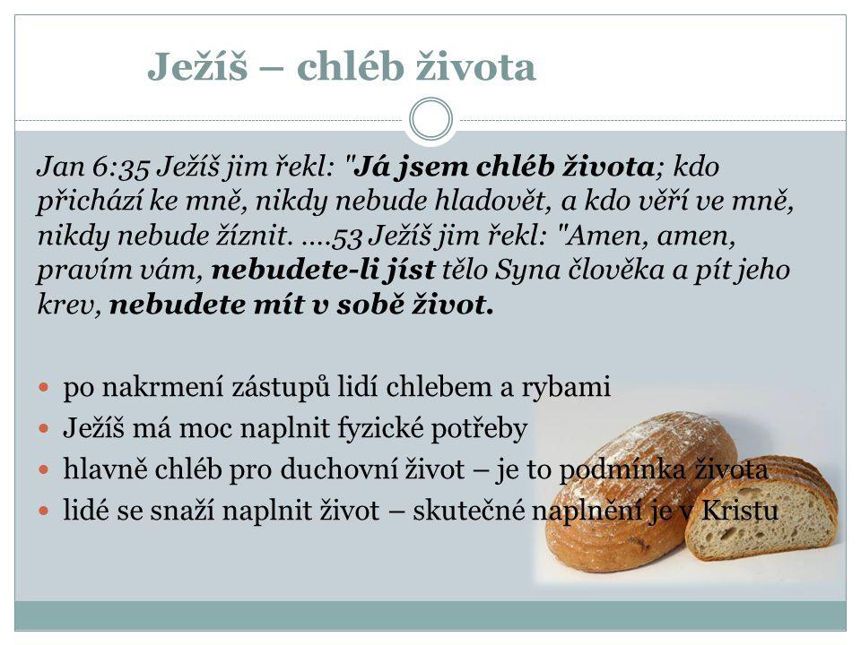 Ježíš – chléb života