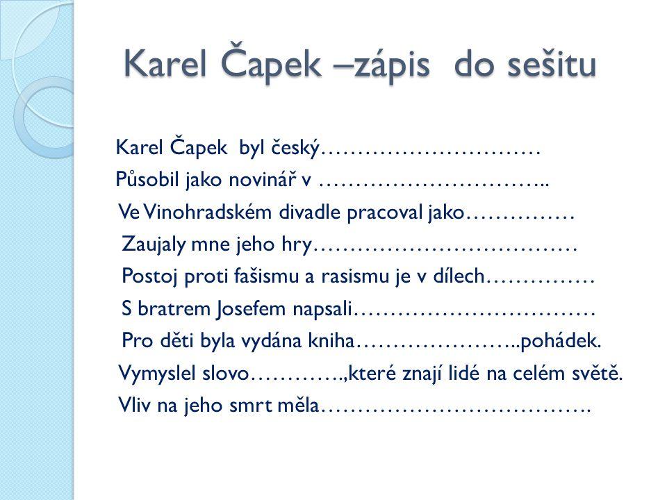 Karel Čapek –zápis do sešitu
