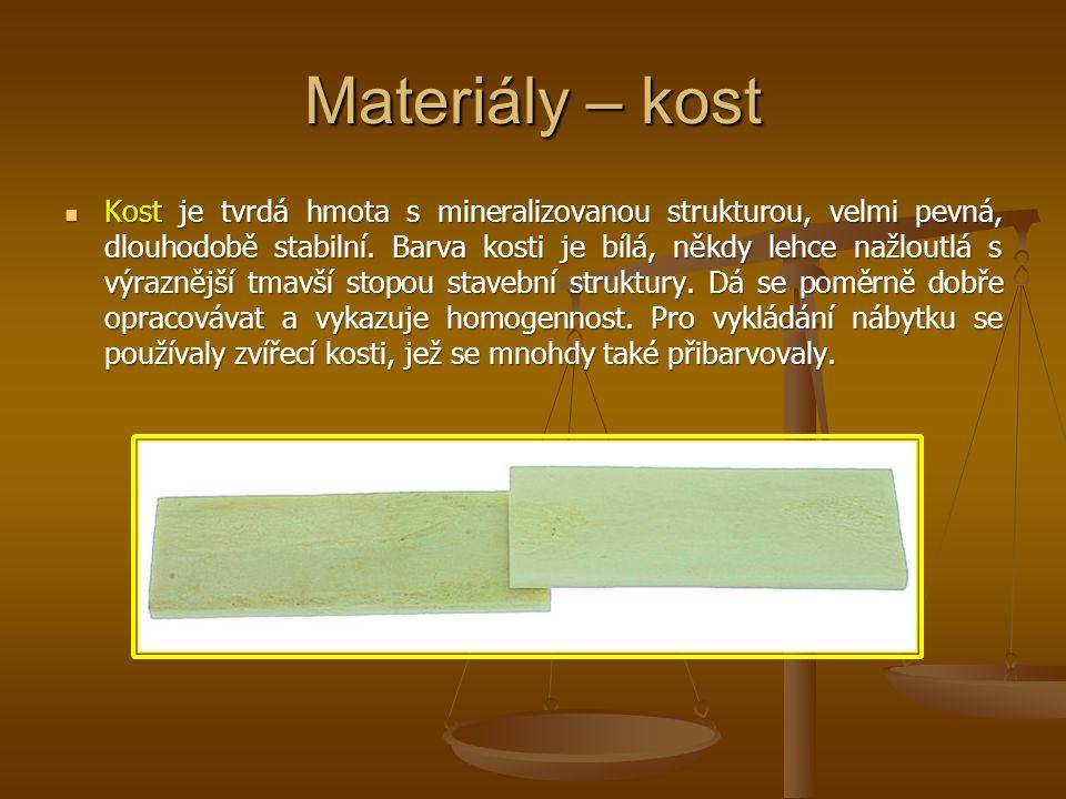 Materiály – kost