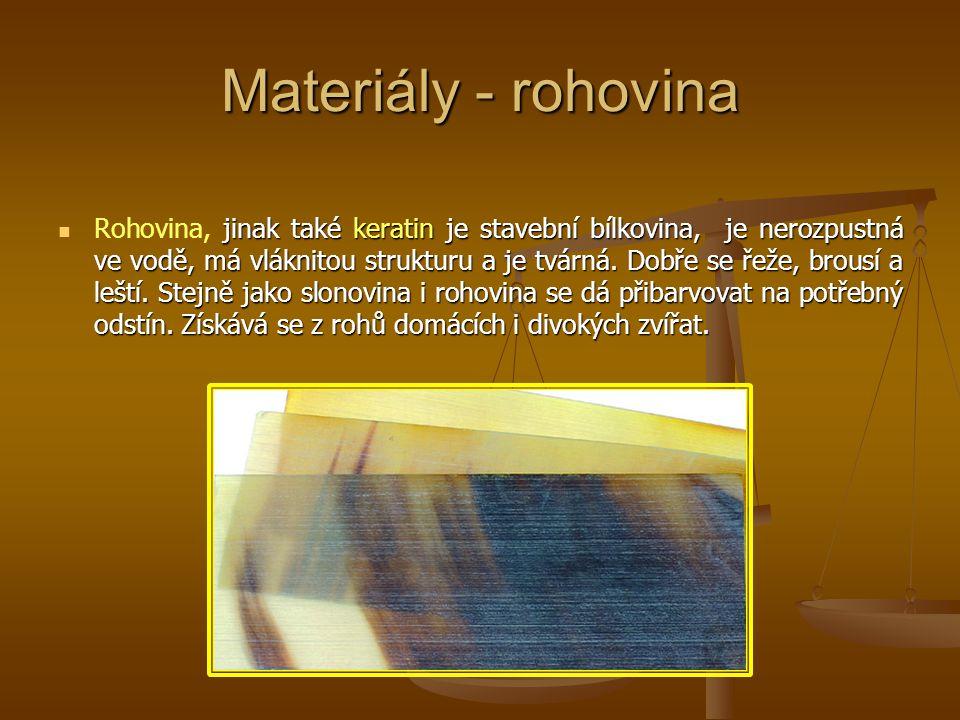 Materiály - rohovina