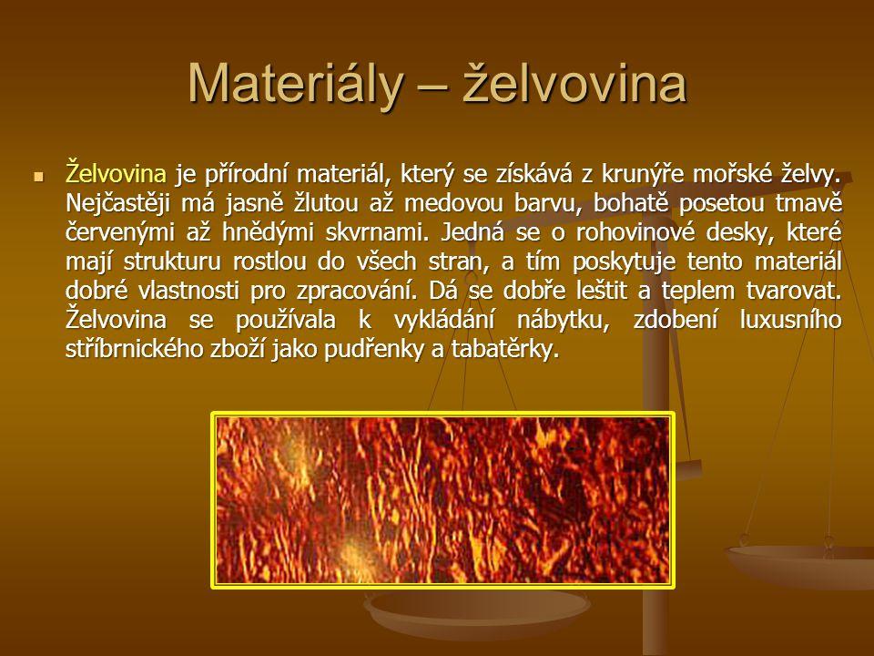 Materiály – želvovina