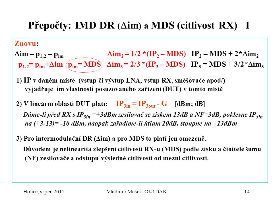 Přepočty: IMD DR (im) a MDS (citlivost RX) I