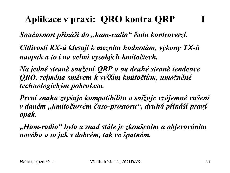 Aplikace v praxi: QRO kontra QRP I