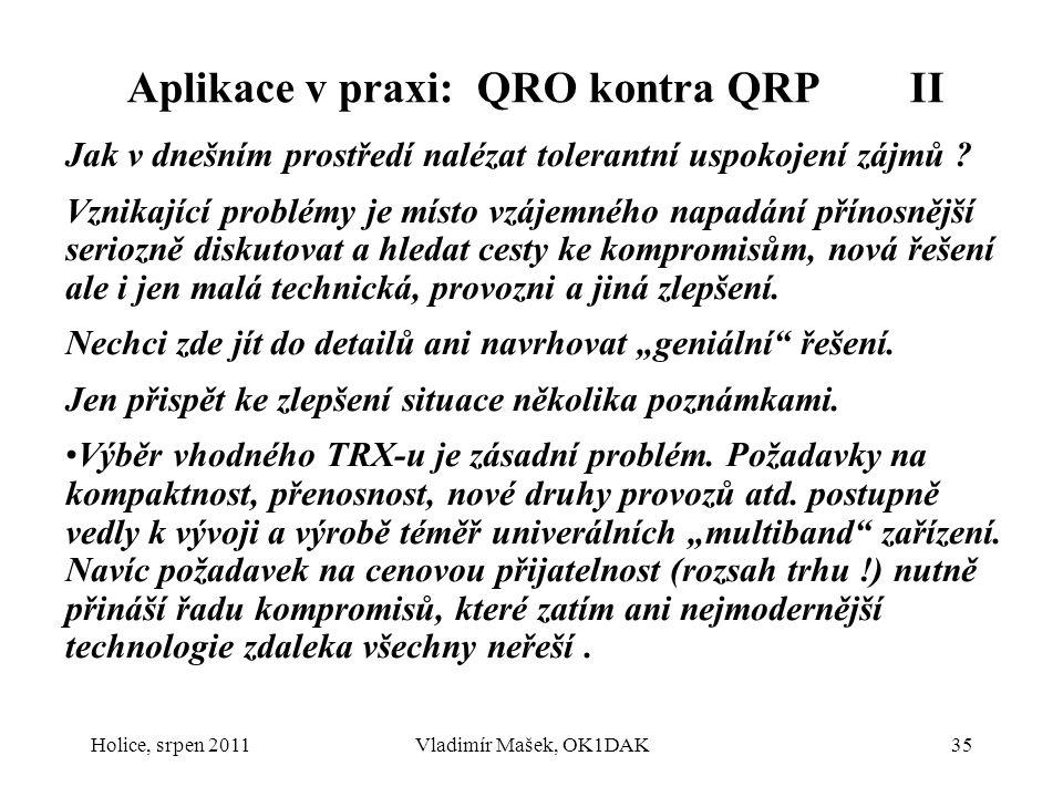 Aplikace v praxi: QRO kontra QRP II