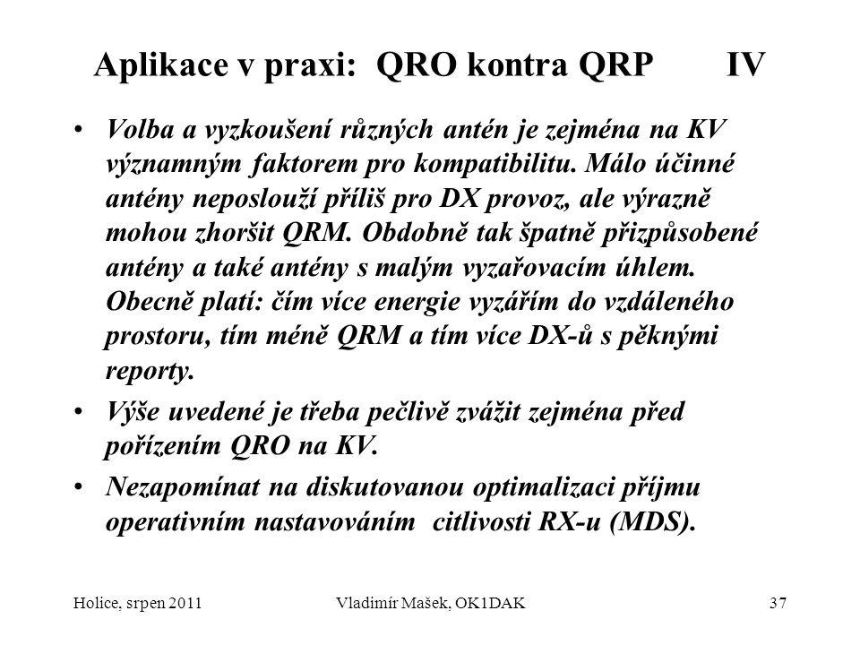 Aplikace v praxi: QRO kontra QRP IV