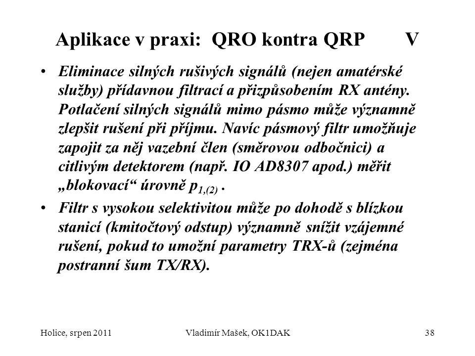 Aplikace v praxi: QRO kontra QRP V