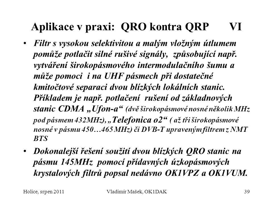 Aplikace v praxi: QRO kontra QRP VI