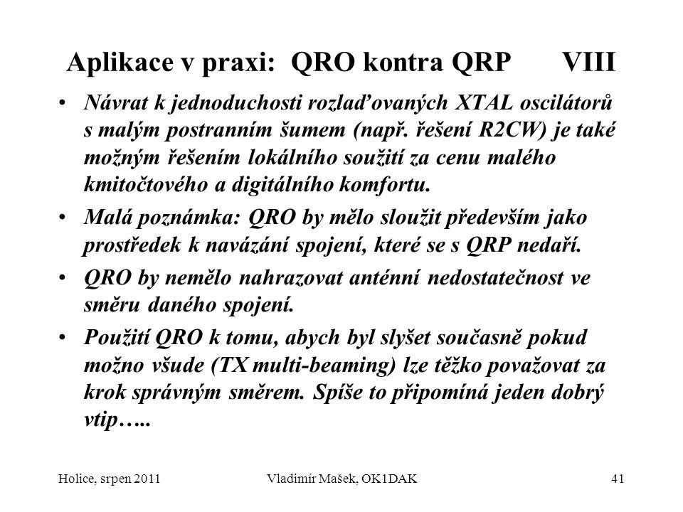 Aplikace v praxi: QRO kontra QRP VIII