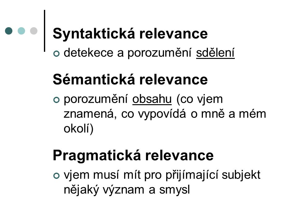 Syntaktická relevance Sémantická relevance