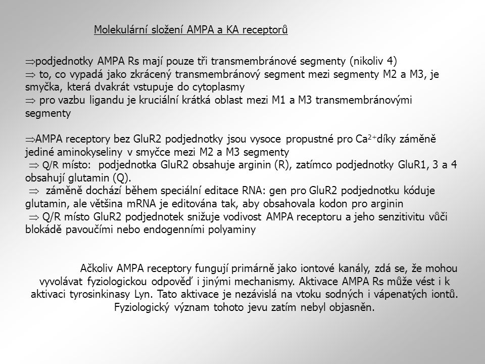 Molekulární složení AMPA a KA receptorů