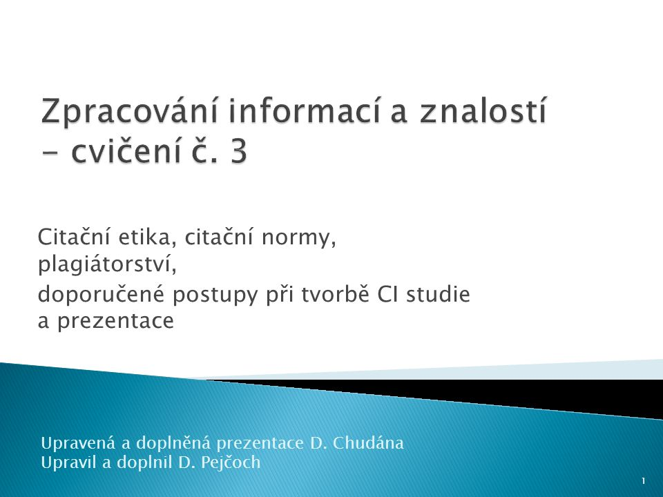 Zpracování informací a znalostí - cvičení č. 3