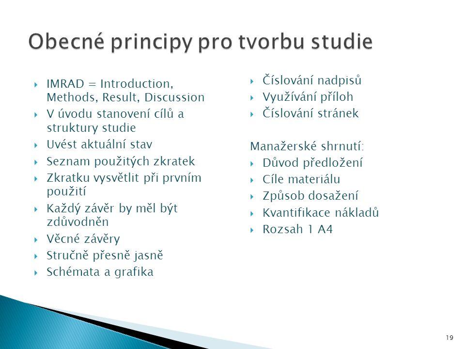 Obecné principy pro tvorbu studie