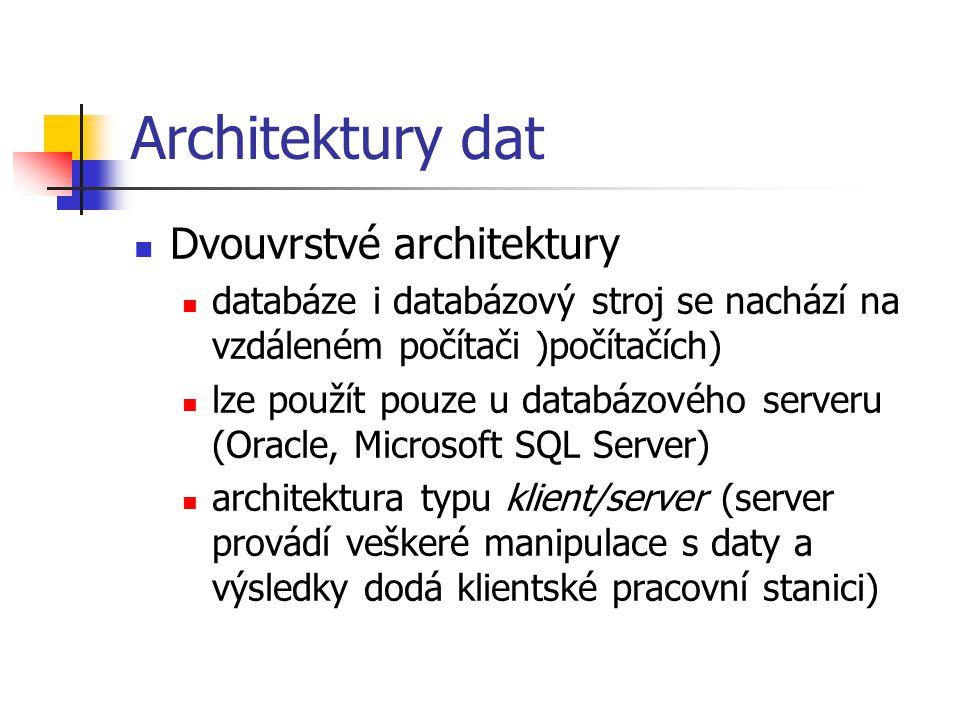 Architektury dat Dvouvrstvé architektury
