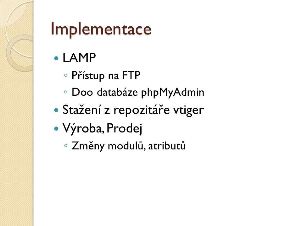 Implementace LAMP Stažení z repozitáře vtiger Výroba, Prodej
