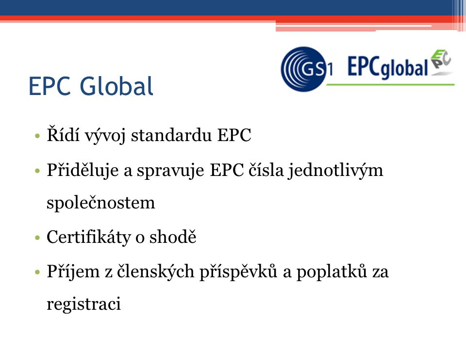 EPC Global Řídí vývoj standardu EPC