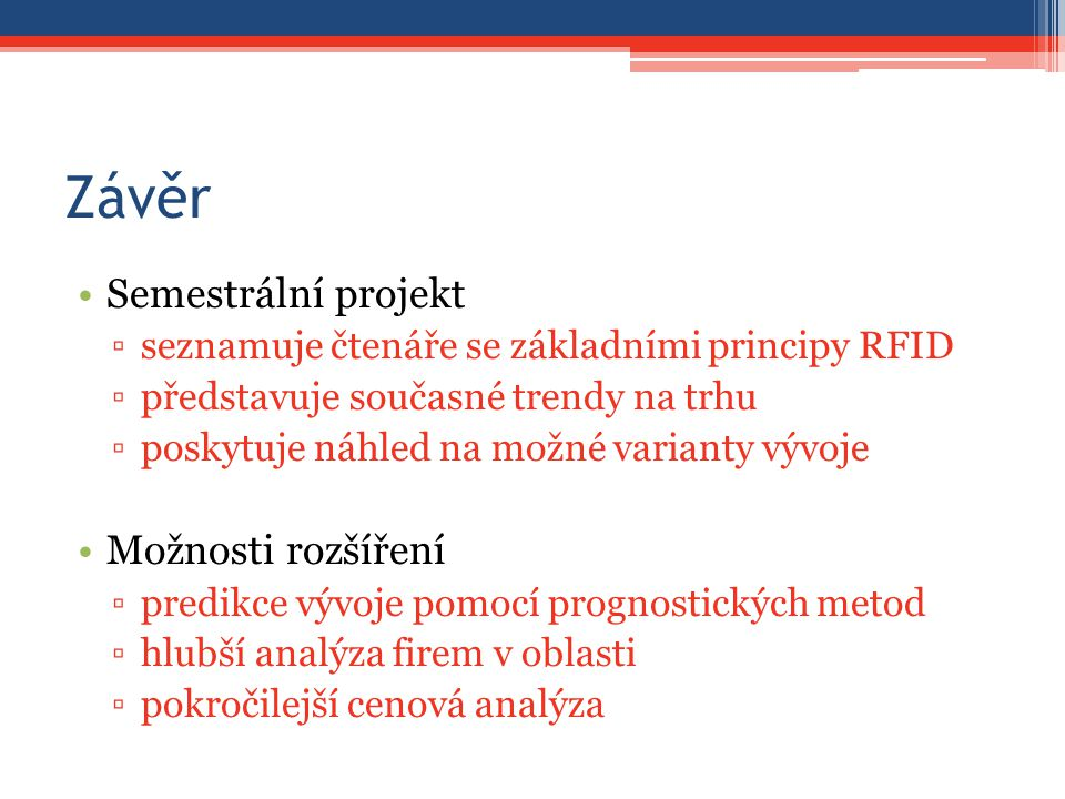 Závěr Semestrální projekt Možnosti rozšíření
