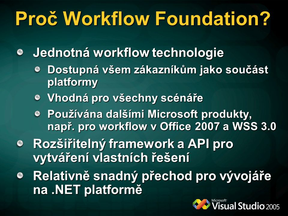 Proč Workflow Foundation