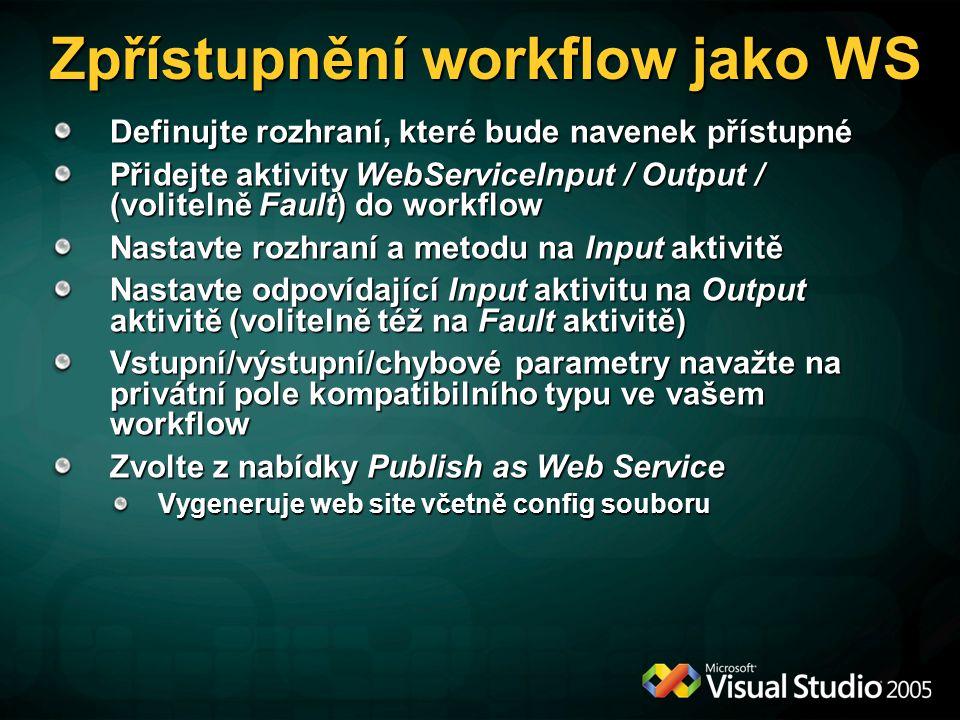 Zpřístupnění workflow jako WS