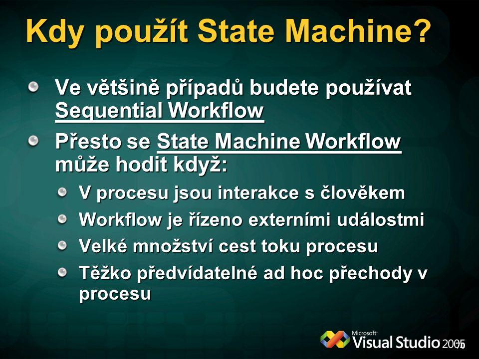 Kdy použít State Machine
