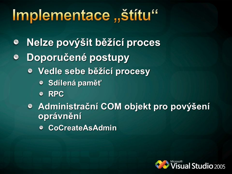 """Implementace """"štítu Nelze povýšit běžící proces Doporučené postupy"""