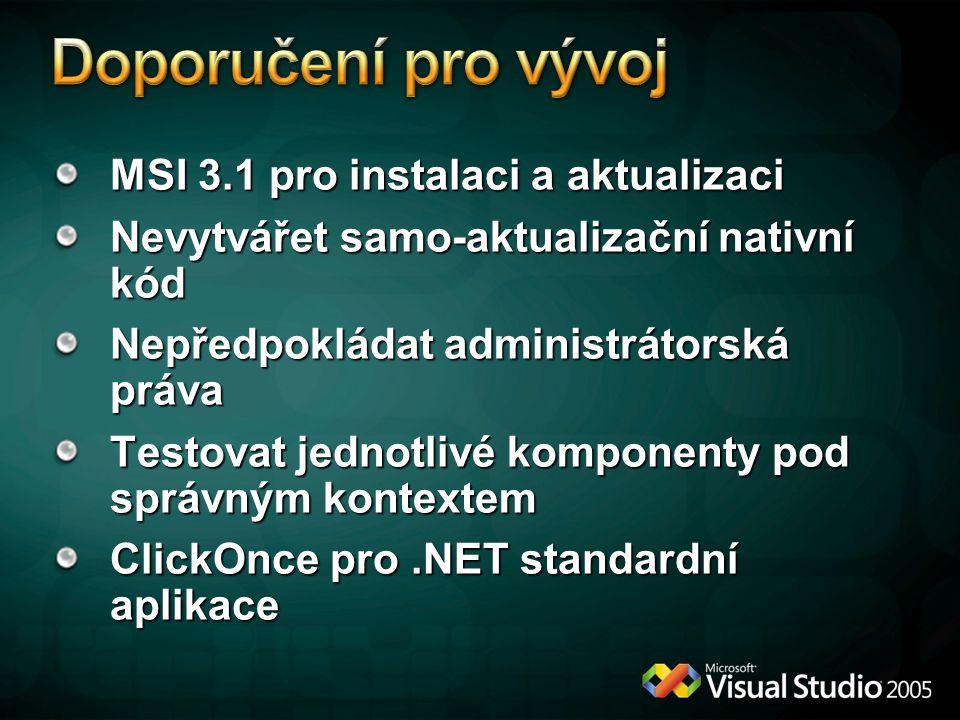 Doporučení pro vývoj MSI 3.1 pro instalaci a aktualizaci