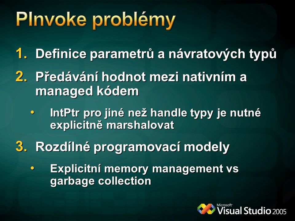 PInvoke problémy Definice parametrů a návratových typů