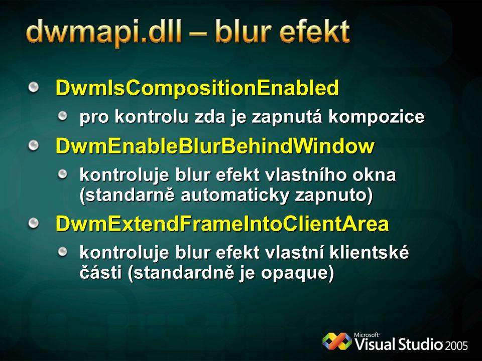 dwmapi.dll – blur efekt DwmIsCompositionEnabled