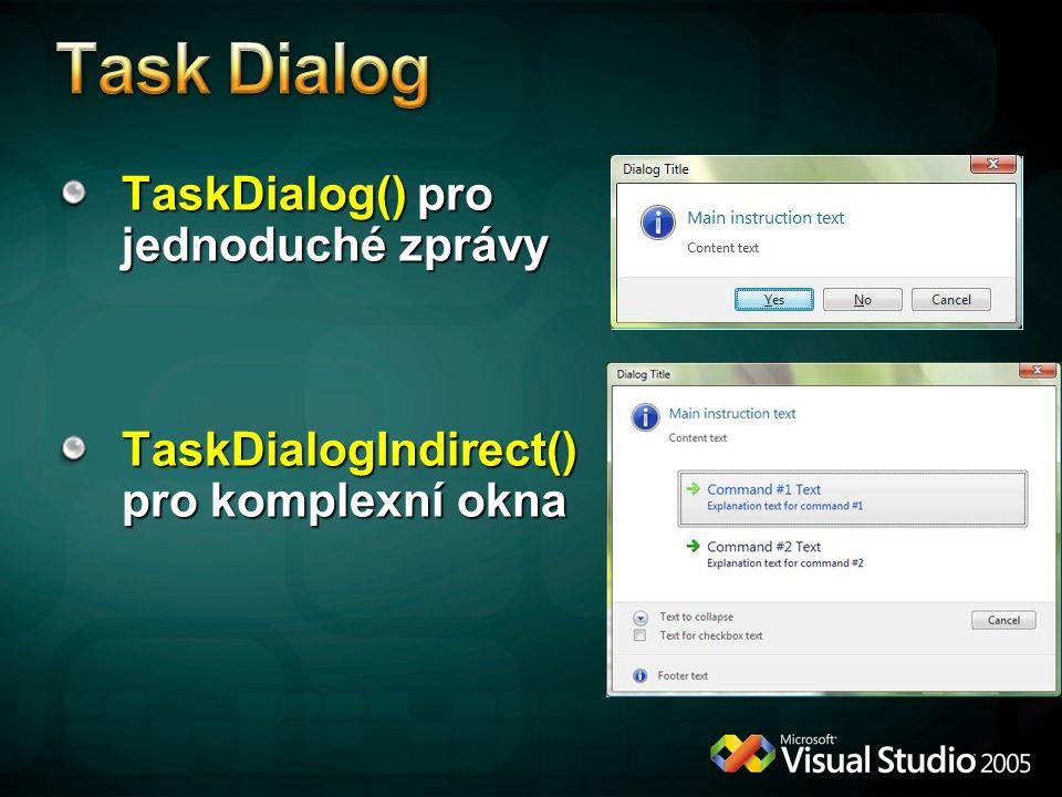 Task Dialog TaskDialog() pro jednoduché zprávy