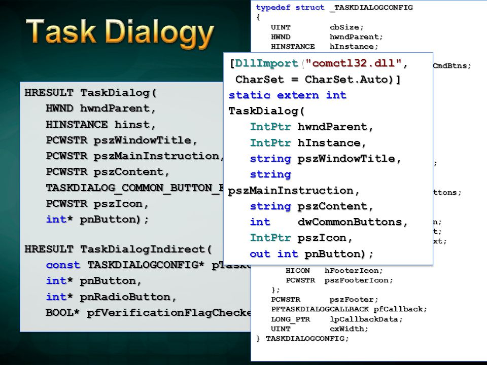 Task Dialogy [DllImport( comctl32.dll , CharSet = CharSet.Auto)]