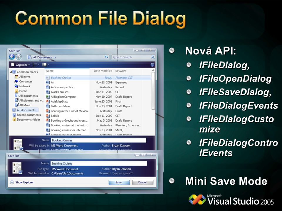 Common File Dialog Nová API: Mini Save Mode IFileDialog,