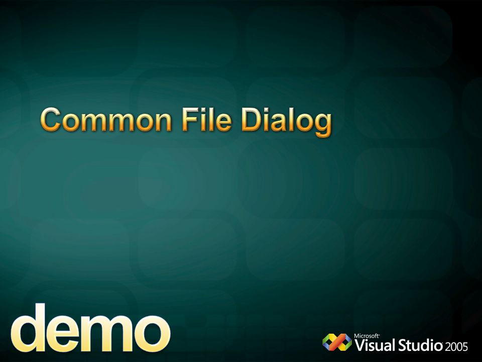 demo Common File Dialog 4/6/2017 12:04 AM OpenFile Dialog