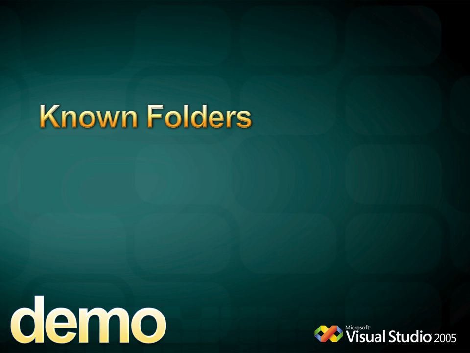 demo Known Folders 4/6/2017 12:04 AM Known Folders Demo