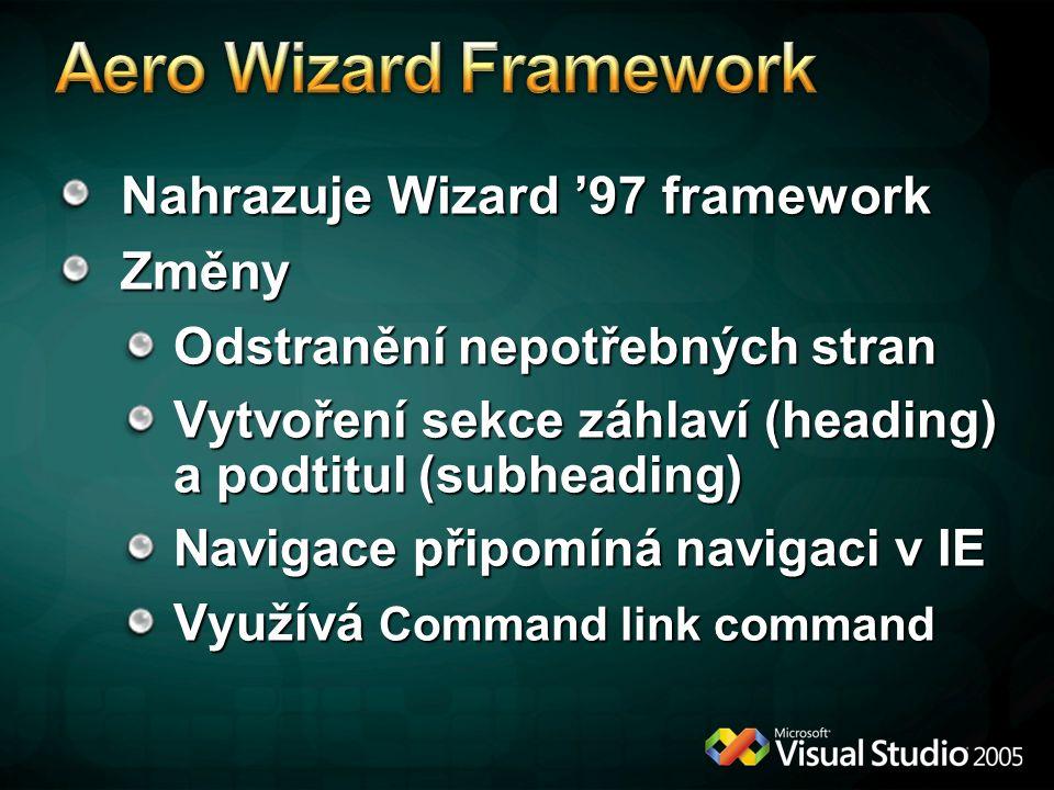 Aero Wizard Framework Nahrazuje Wizard '97 framework Změny