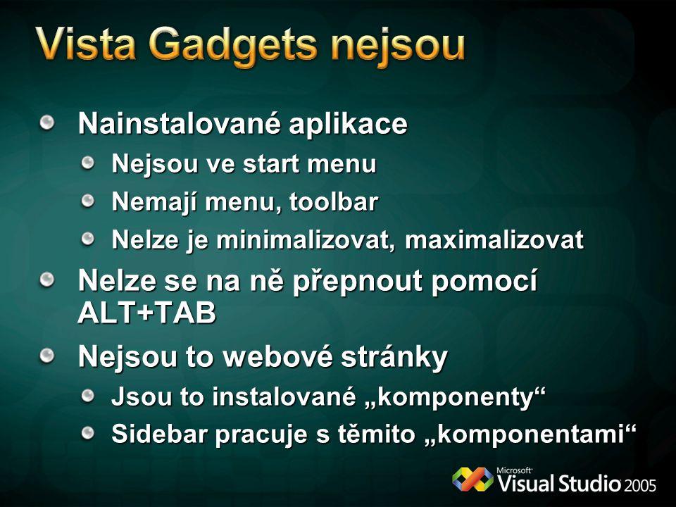 Vista Gadgets nejsou Nainstalované aplikace