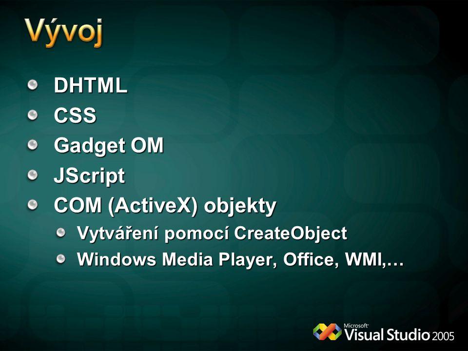 Vývoj DHTML CSS Gadget OM JScript COM (ActiveX) objekty