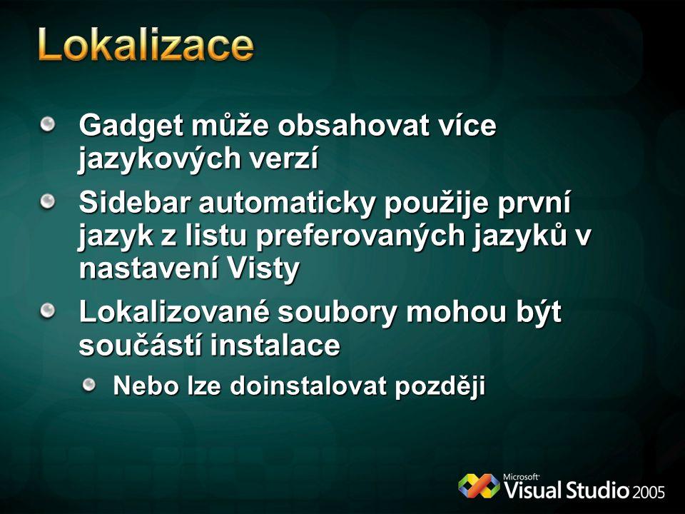 Lokalizace Gadget může obsahovat více jazykových verzí