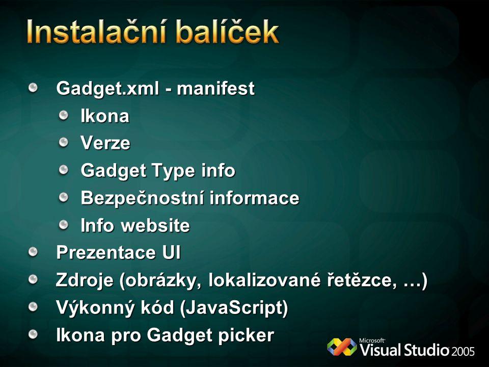 Instalační balíček Gadget.xml - manifest Ikona Verze Gadget Type info