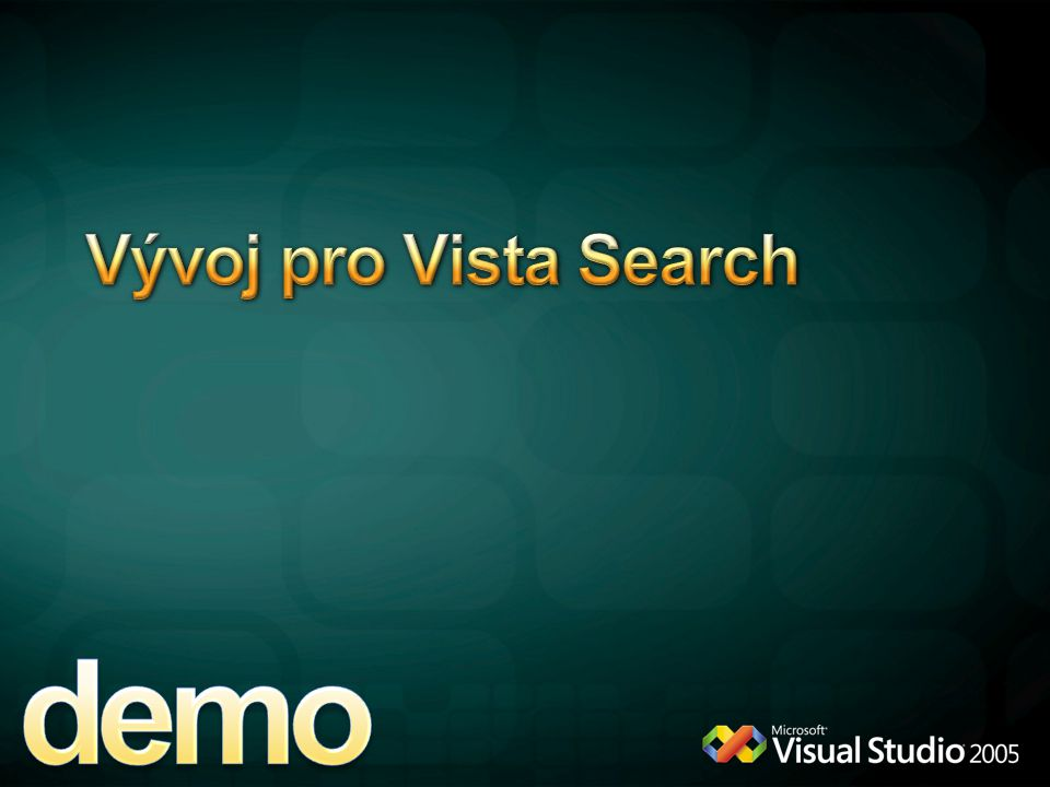 demo Vývoj pro Vista Search 4/6/2017 12:04 AM Search Vista