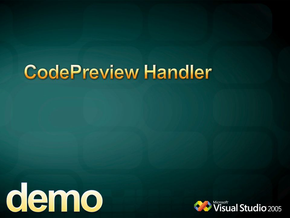 demo CodePreview Handler 4/6/2017 12:04 AM MICROSOFT CONFIDENTIAL