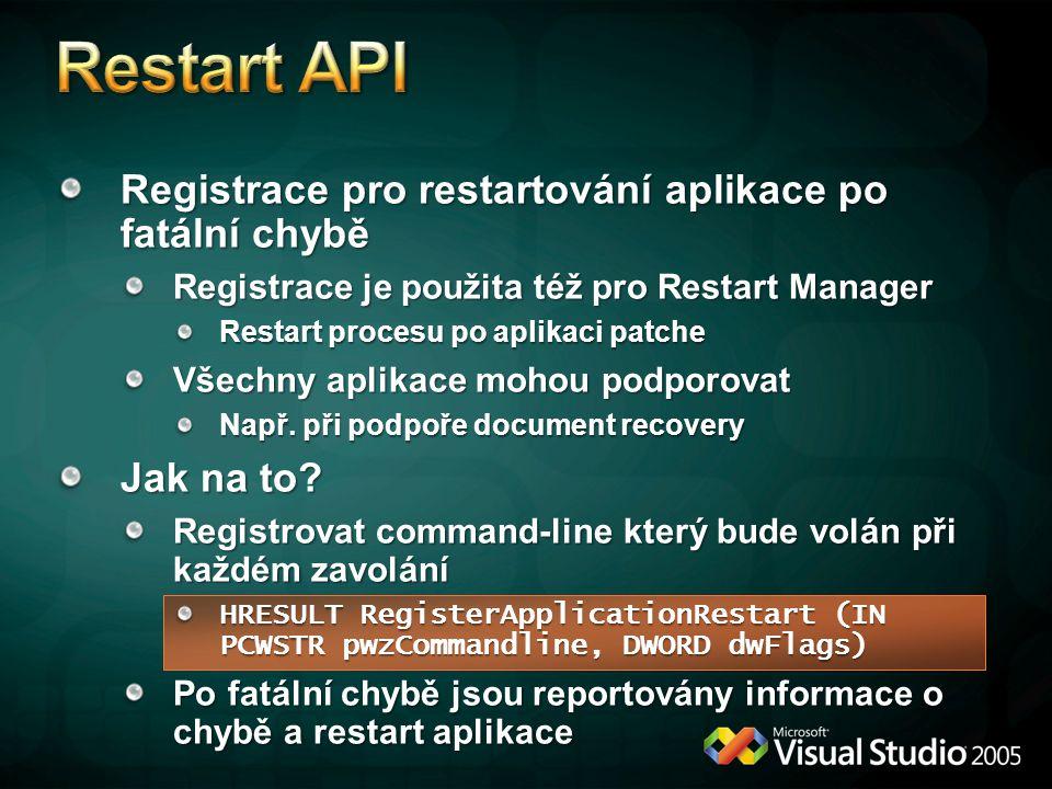 Restart API Registrace pro restartování aplikace po fatální chybě