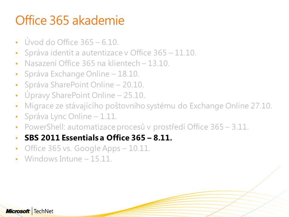 Office 365 akademie Úvod do Office 365 – 6.10.
