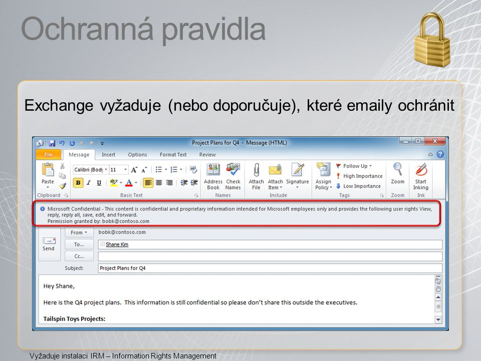 Ochranná pravidla Exchange vyžaduje (nebo doporučuje), které emaily ochránit.