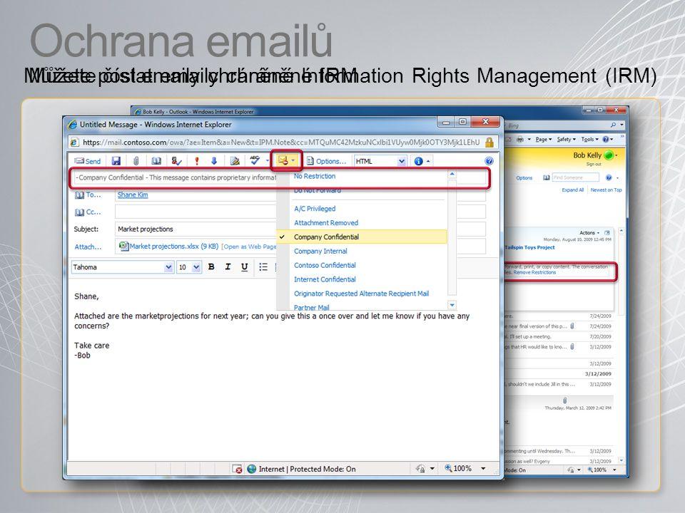 Ochrana emailů Můžete poslat emaily chráněné IRM