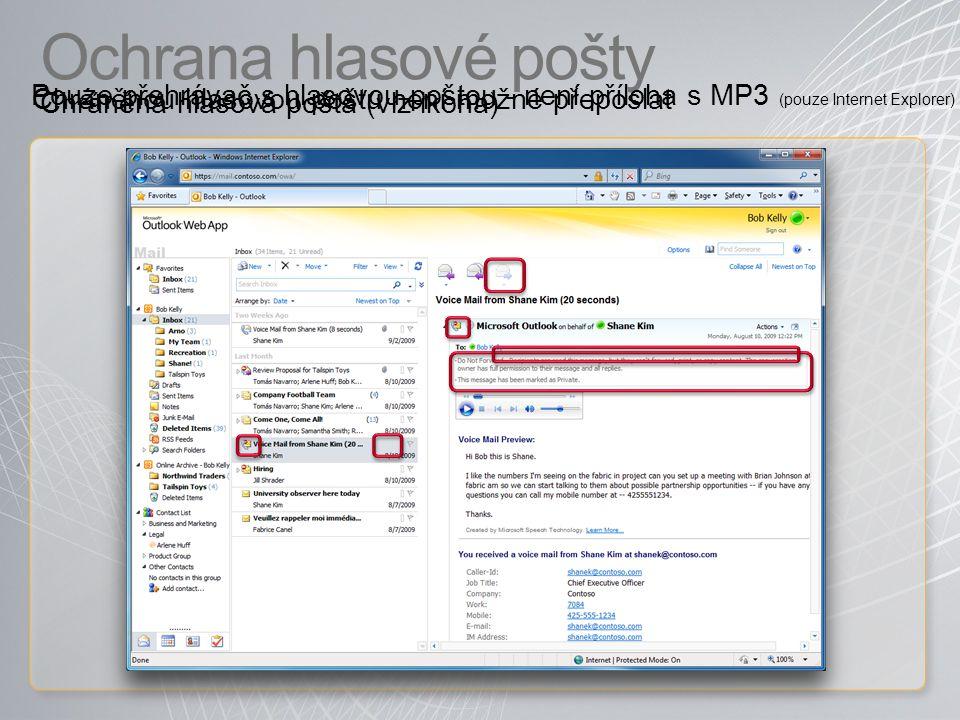 Ochrana hlasové pošty Pouze přehrávač s hlasovou poštou - není příloha s MP3 (pouze Internet Explorer)