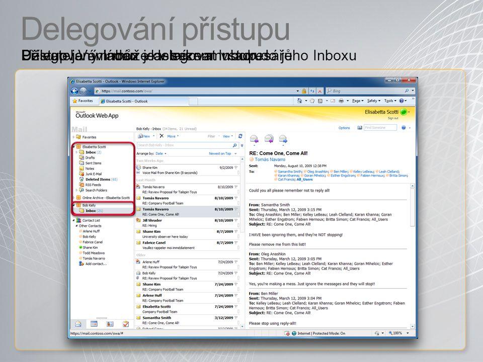 Delegování přístupu Přístup je ovládán vlastníkem Inboxu