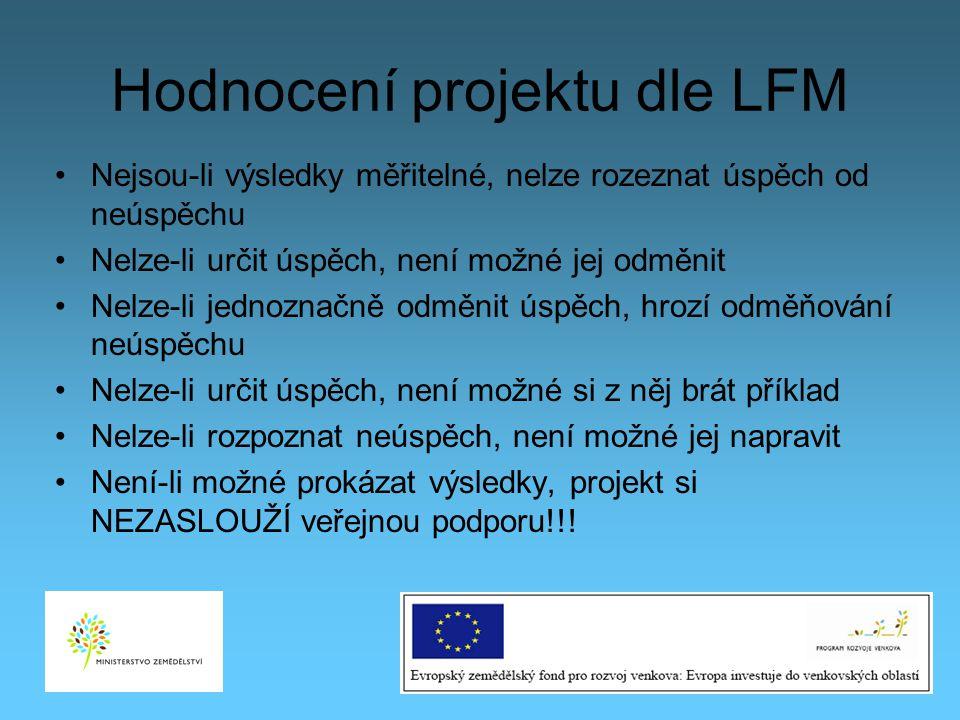 Hodnocení projektu dle LFM