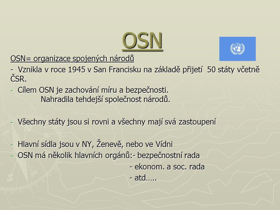 OSN OSN= organizace spojených národů