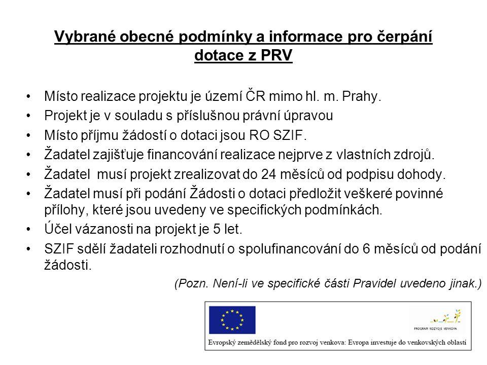 Vybrané obecné podmínky a informace pro čerpání dotace z PRV