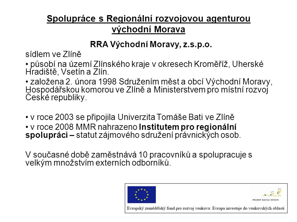 Spolupráce s Regionální rozvojovou agenturou východní Morava