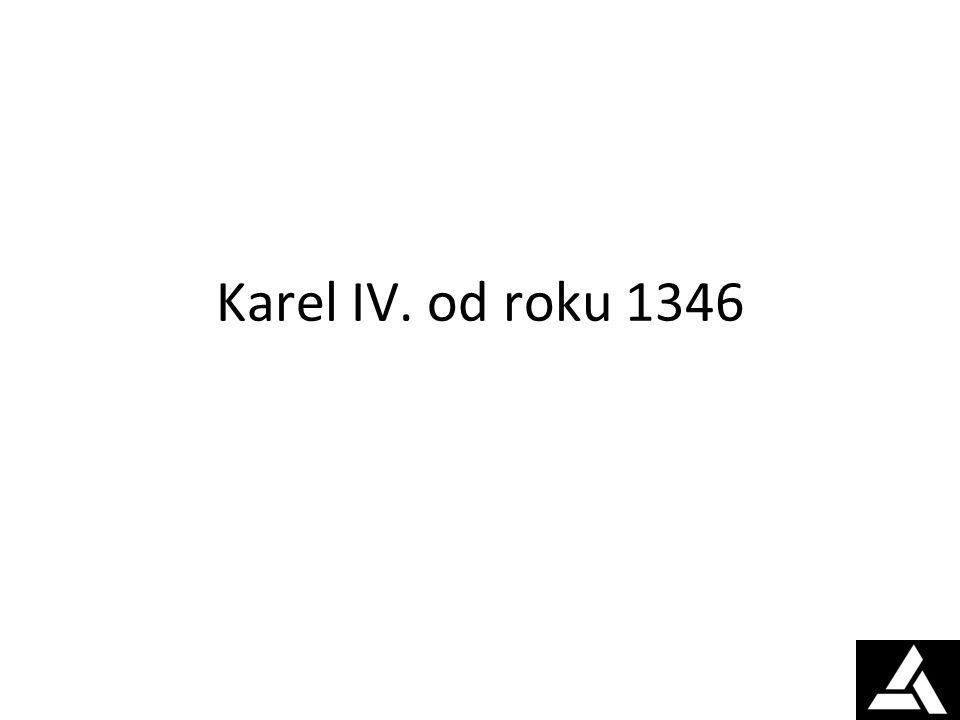 Karel IV. od roku 1346